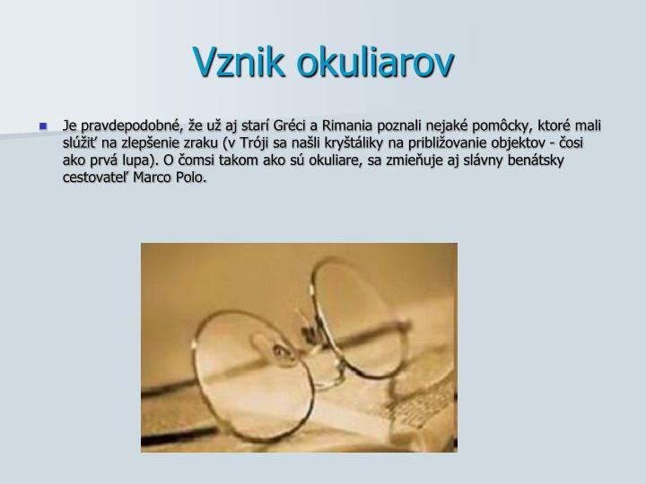 Vznik okuliarov