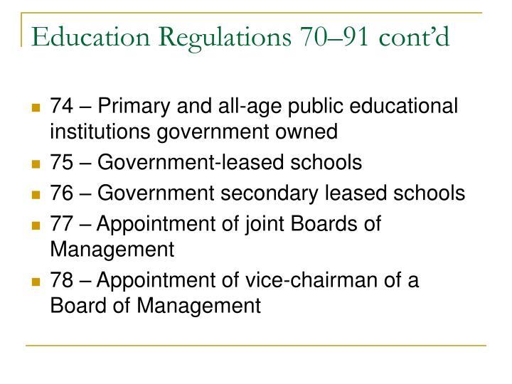 Education Regulations 70–91 cont'd