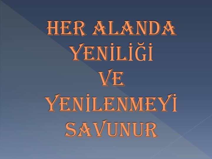 HER ALANDA YENL
