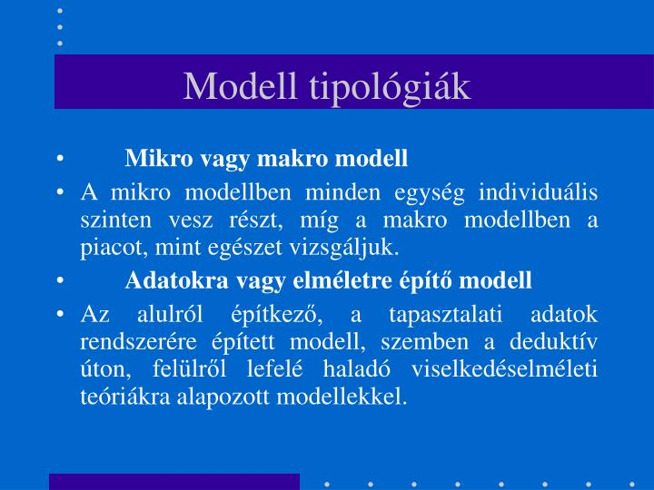 Modell tipológiák