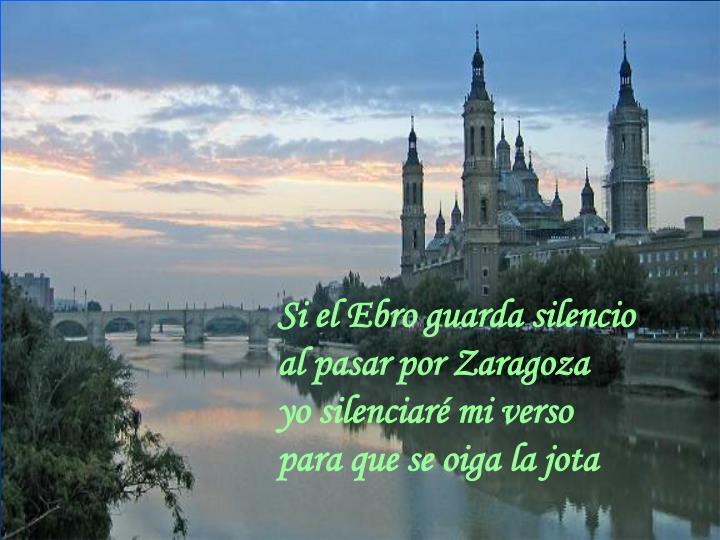 Si el Ebro guarda silencio