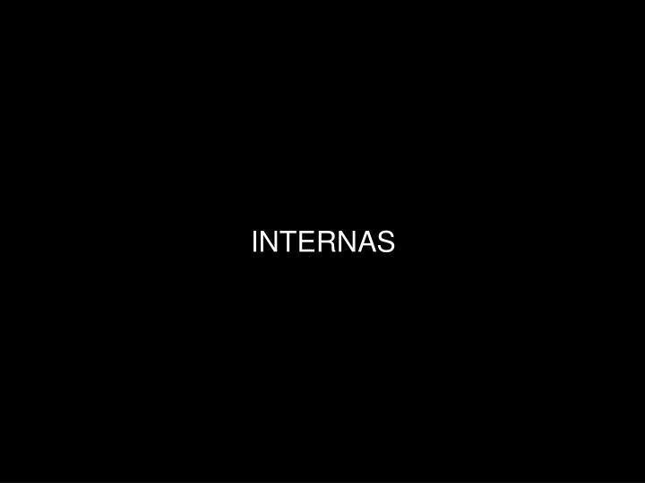 INTERNAS