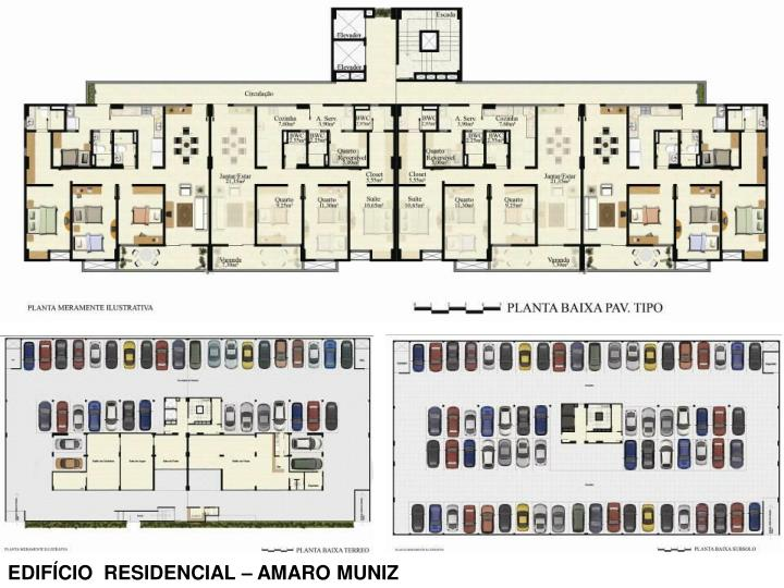 EDIFÍCIO  RESIDENCIAL – AMARO MUNIZ