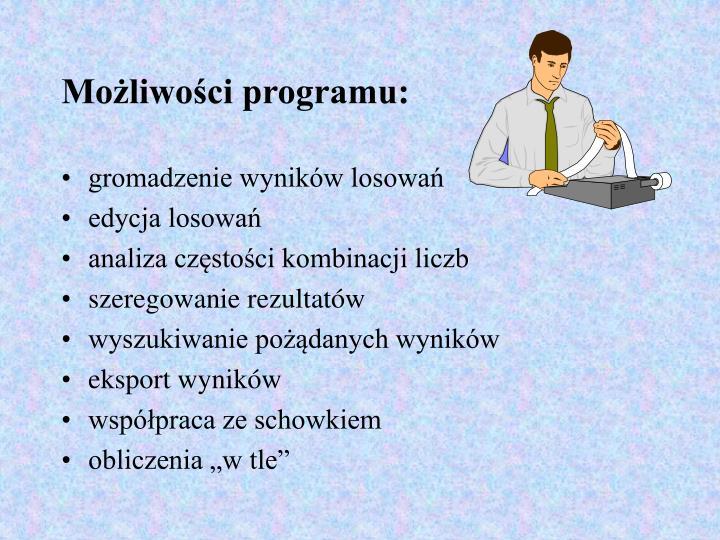 Możliwości programu:
