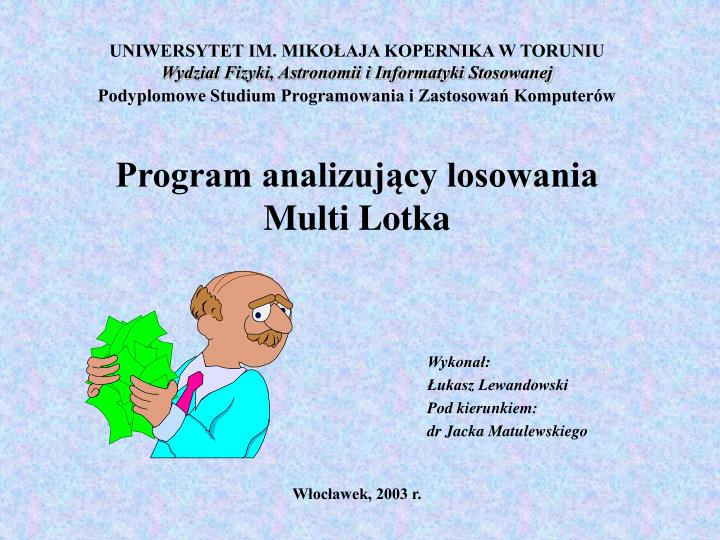 Program analizuj cy losowania multi lotka