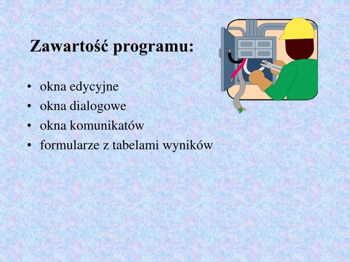 Zawartość programu: