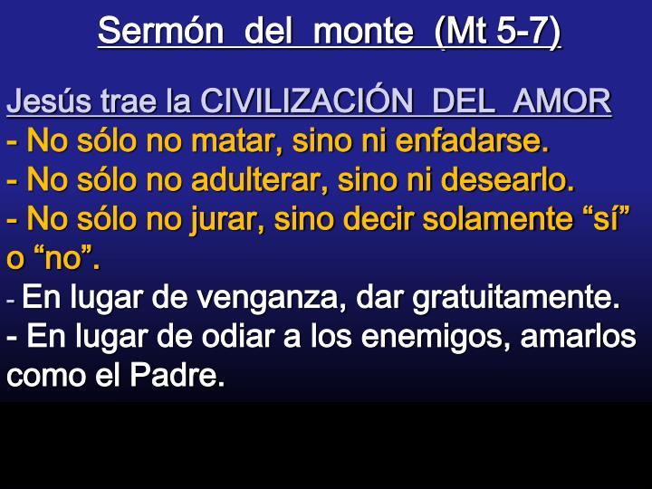 Sermón  del  monte  (Mt 5-7)
