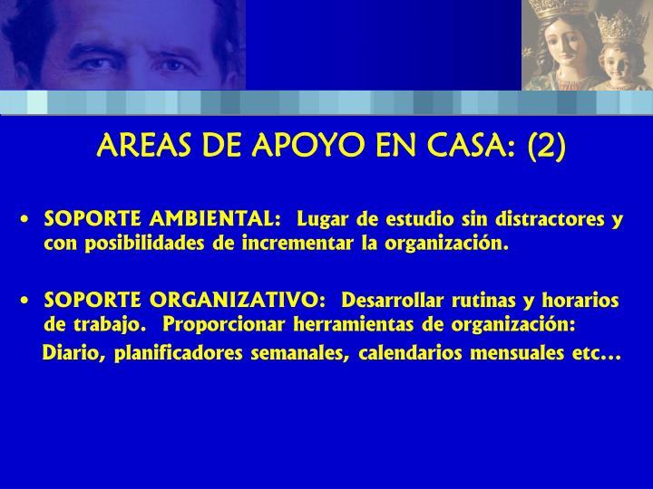 AREAS DE APOYO EN CASA: (2)