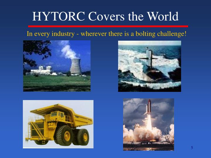 HYTORC Covers the World