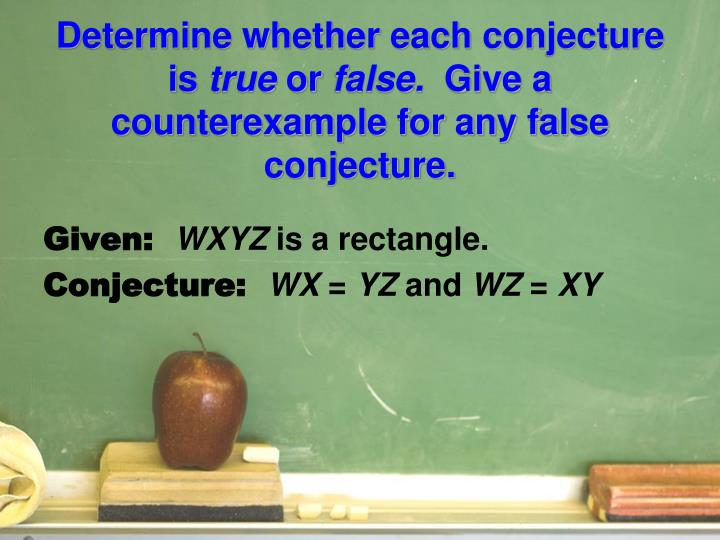 Determine whether each conjecture is
