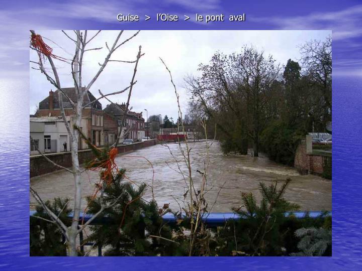 Guise  >  l'Oise  >  le pont  aval