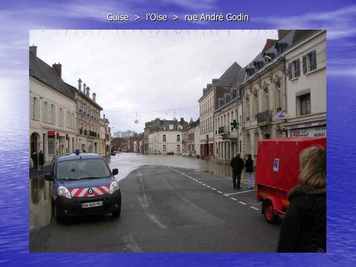 Guise  >  l'Oise  >  rue André Godin