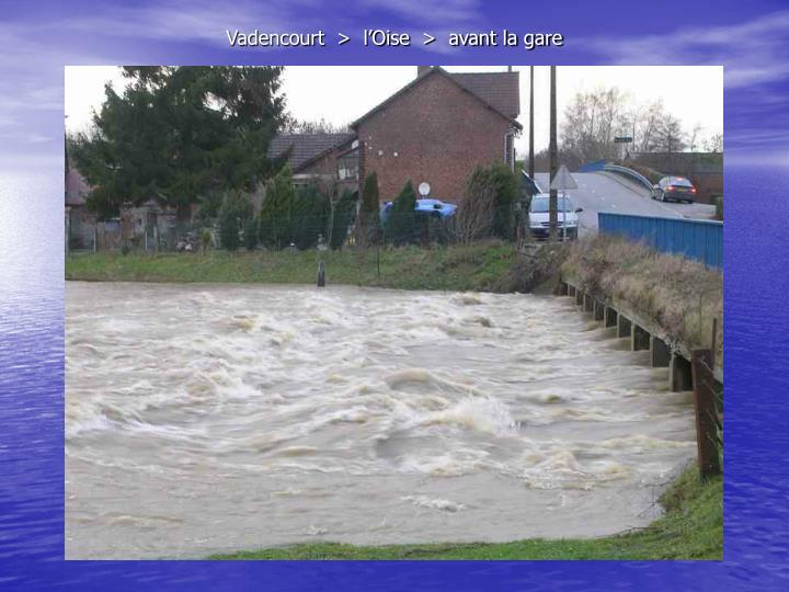 Vadencourt  >  l'Oise  >  avant la gare