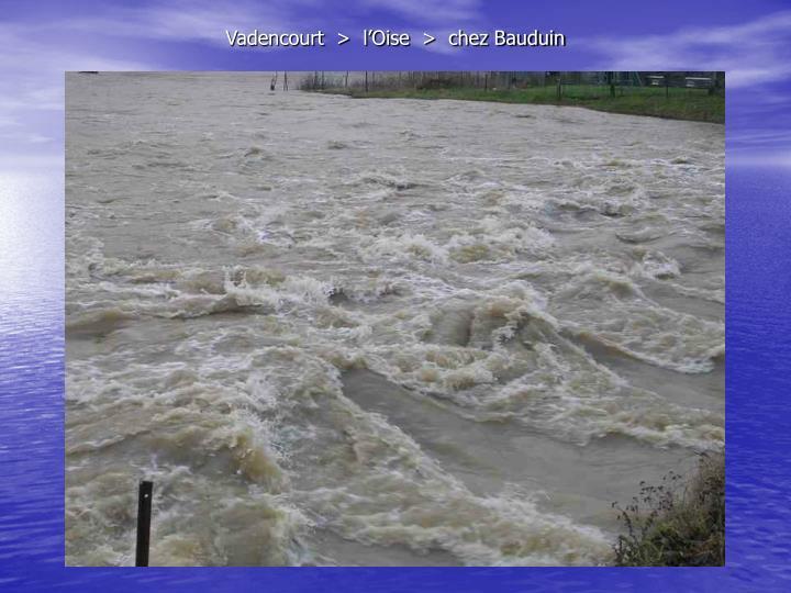 Vadencourt  >  l'Oise  >  chez Bauduin