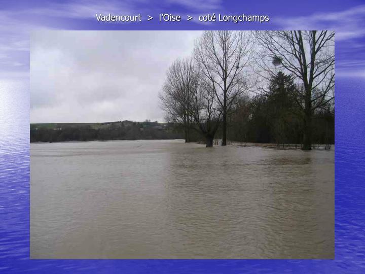 Vadencourt  >  l'Oise  >  coté Longchamps
