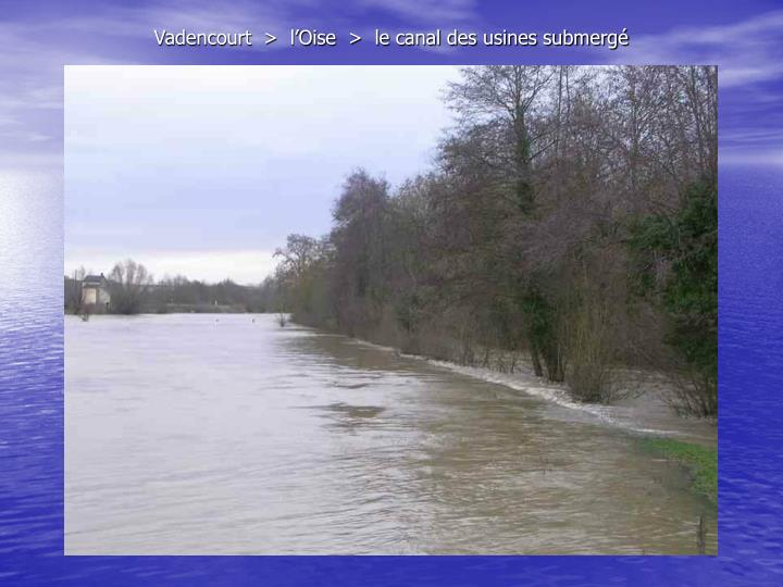 Vadencourt  >  l'Oise  >  le canal des usines submergé