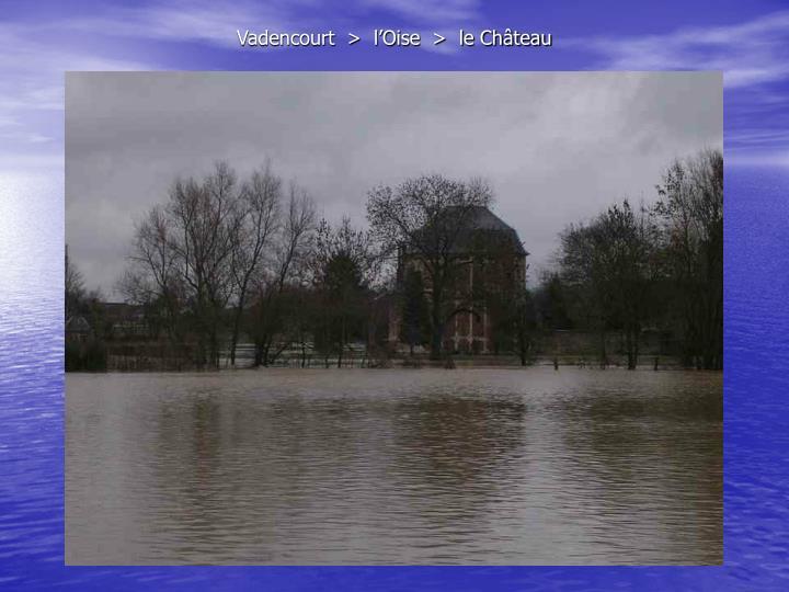 Vadencourt  >  l'Oise  >  le Château