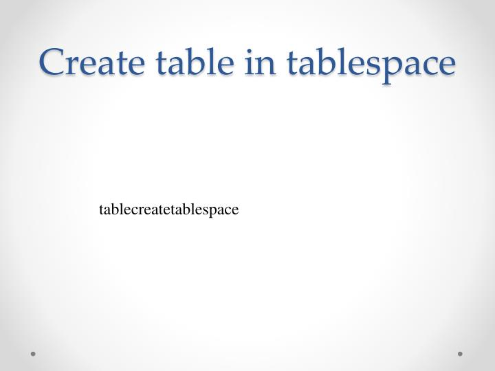 Create table in