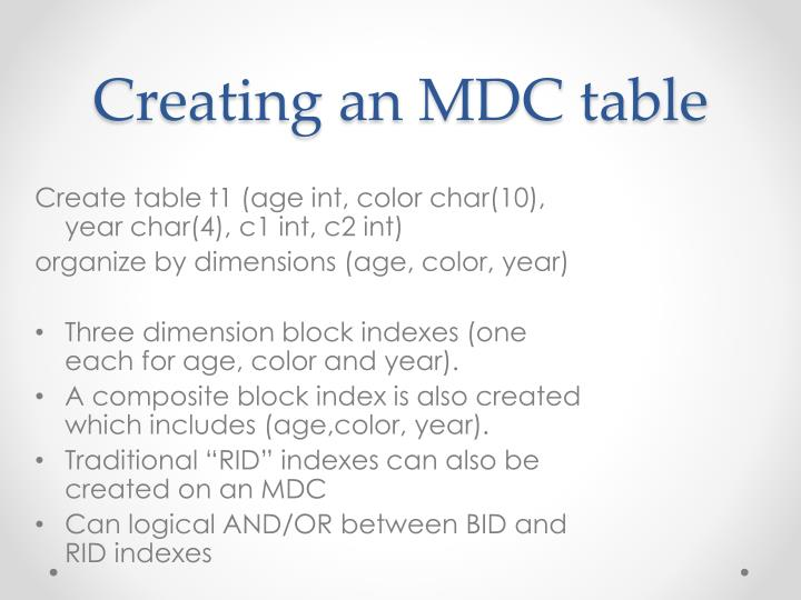 Creating an MDC table