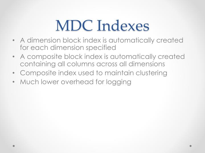 MDC Indexes