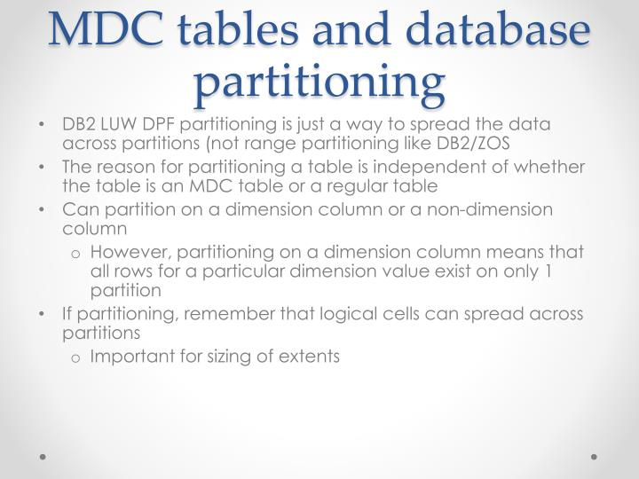 MDC tables and database partitioning