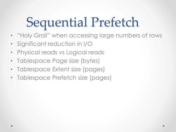 Sequential Prefetch