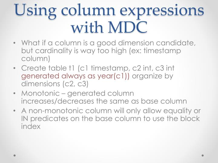 Using column expressions with MDC