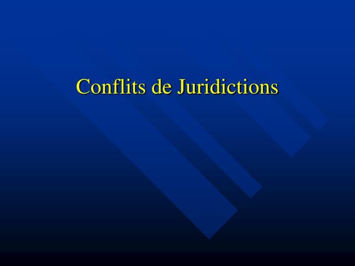 Conflits de Juridictions