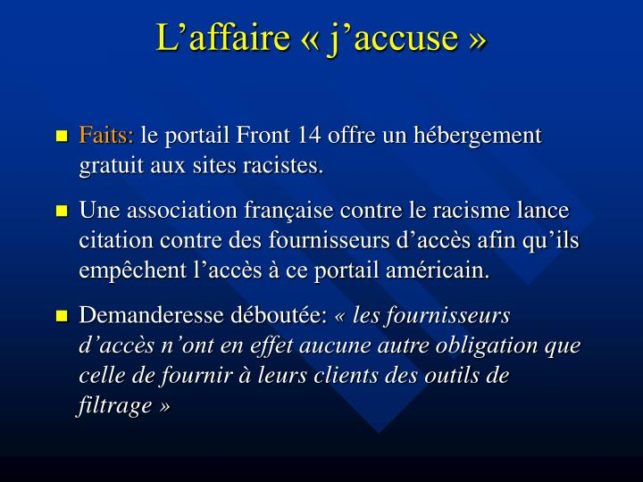 L'affaire « j'accuse »