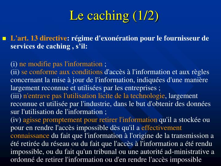 Le caching (1/2)
