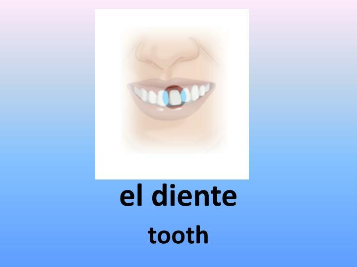 el diente