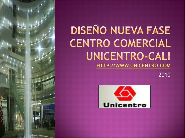 DISEÑO NUEVA FASE CENTRO COMERCIAL UNICENTRO-CALI