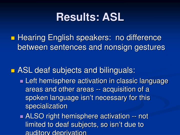 Results: ASL