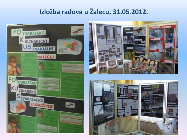 Izložba radova u Žalecu, 31.05.2012.