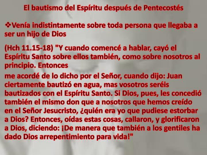 El bautismo del Espíritu después de Pentecostés