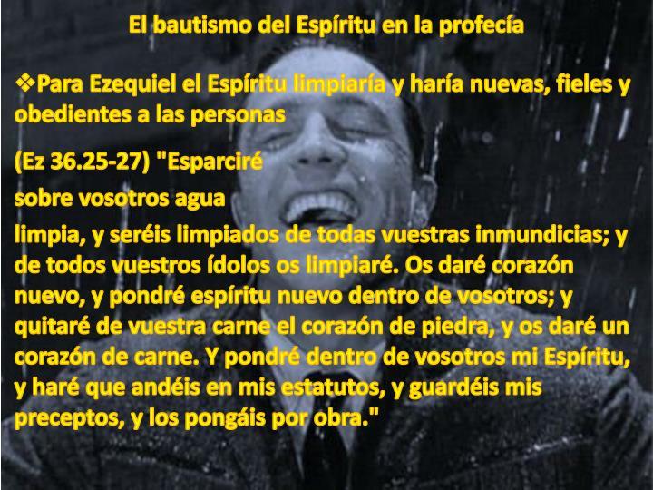 El bautismo del Espíritu en la profecía