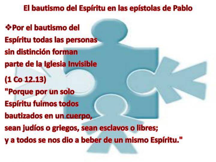 El bautismo del Espíritu en las epístolas de Pablo