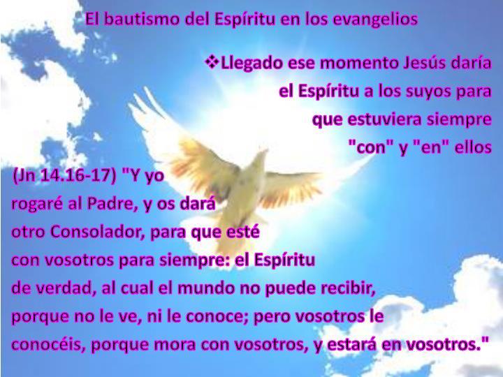 El bautismo del Espíritu en los evangelios