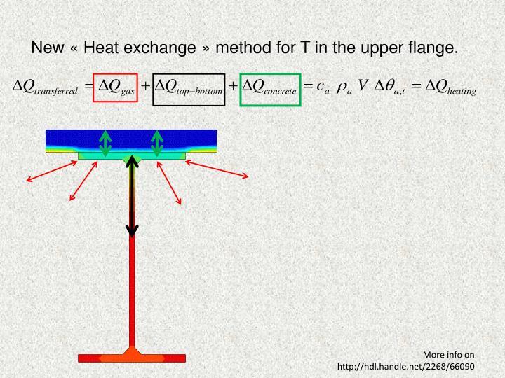New «Heat exchange» method for T in the upper flange.