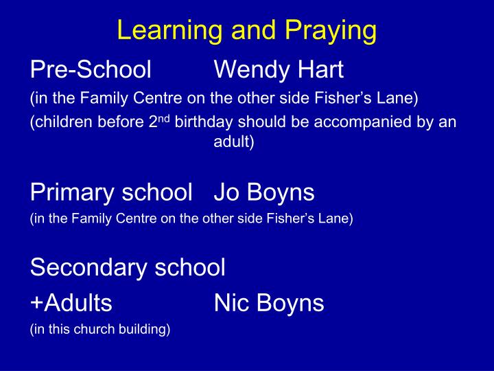 Learning and Praying