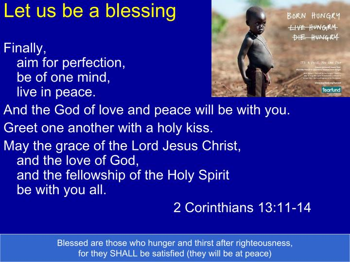Let us be a blessing