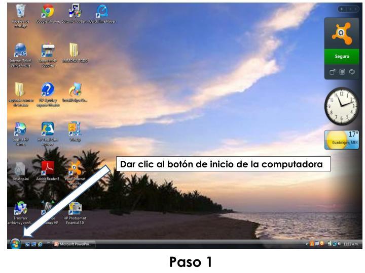 Dar clic al botón de inicio de la computadora