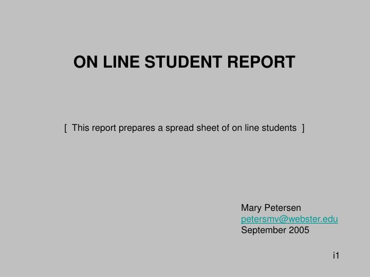 ON LINE STUDENT REPORT