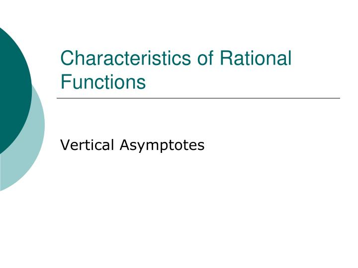 Characteristics of Rational Functions