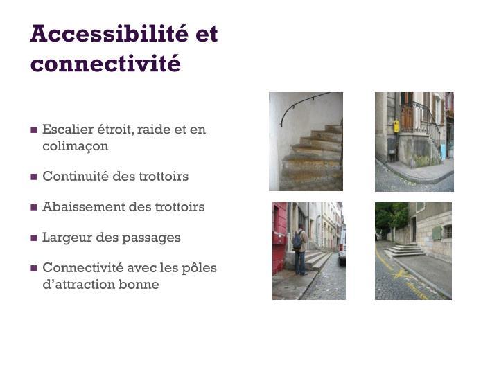 Accessibilité et connectivité
