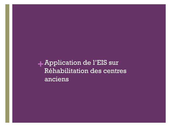 Application de l'EIS sur