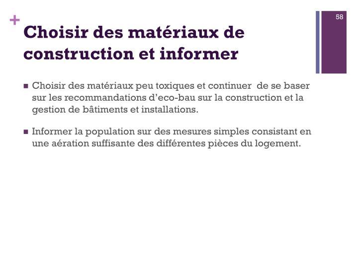 Choisir des matériaux de construction et informer