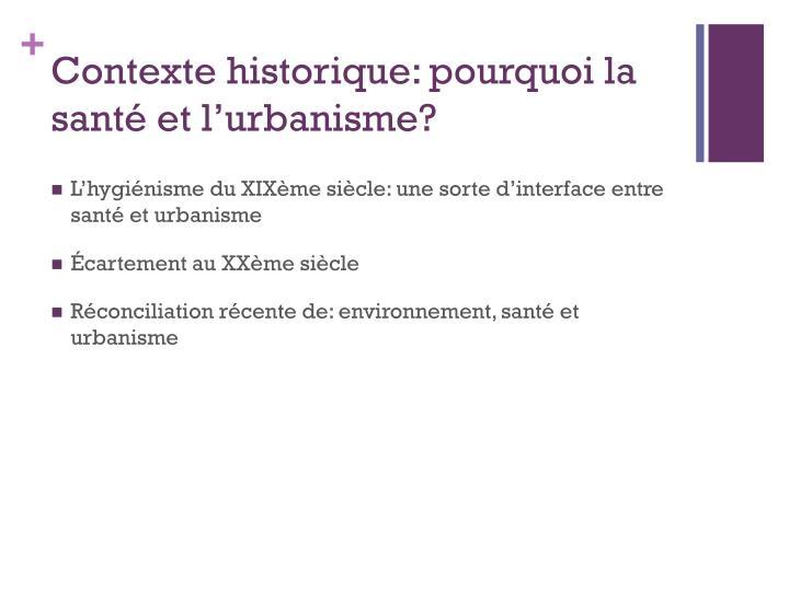 Contexte historique: pourquoi la santé et l'urbanisme?