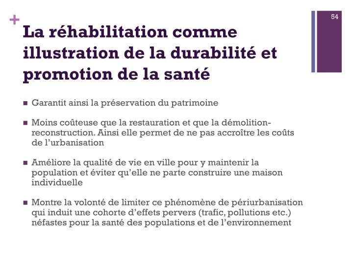 La réhabilitation comme illustration de la durabilitéet promotion de la santé