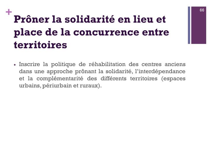Prôner la solidarité en lieu et place de la concurrence entre territoires